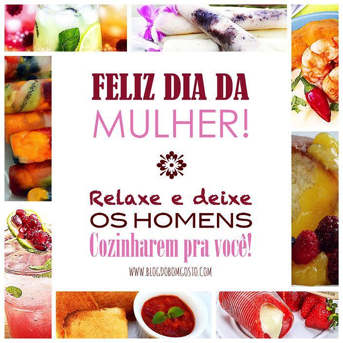 Feliz Dia da Mulher: deixe os homens cozinharem pra você!