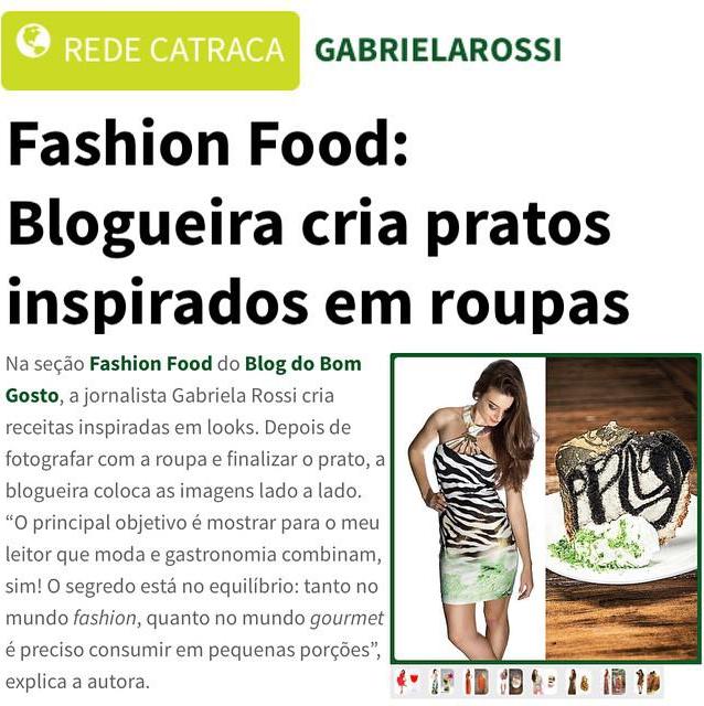 Portal Catraca Livre publica matéria sobre 'Fashion Food' do Bom Gosto